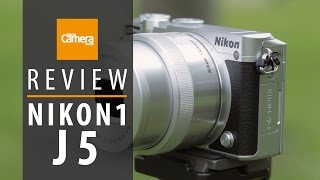 Nikon 1 J5 review (Specs | Controls | Screen | Performance | Video)