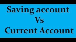 Saving Account vs Current Account