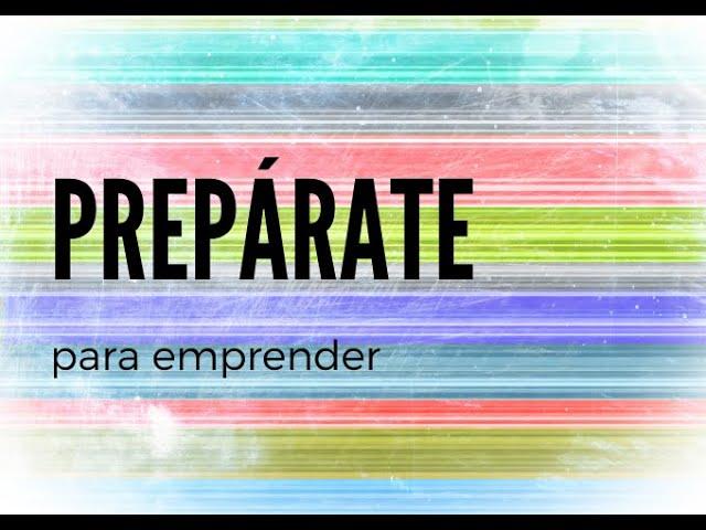 Descubre cómo prepararte para la aventura de emprender e innovar.
