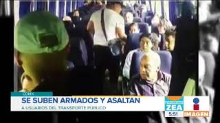 Captan asalto a mano armada en camión de transporte público | Noticias con Francisco Zea
