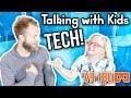 Talking with Kids: TECH [Filmed in Google VR 180]