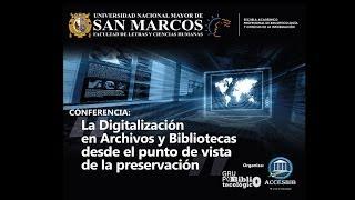 """Conferencia: """"La digitalización en archivos y bibliotecas desde el punto vista de la preservación"""""""