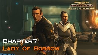 SWTOR Knights Of The Fallen Empire  Chapter 7 Lady Of Sorrow