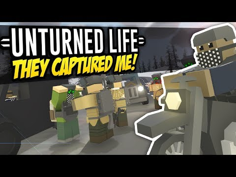 THEY CAPTURED ME - Unturned Life Roleplay #282