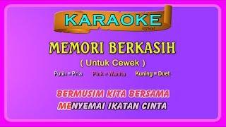 MEMORI BERKASIH (buat CEWEK) ~ karaoke _ tanpa vokal cewek