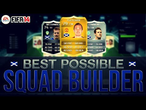 BEST POSSIBLE SCOTLAND TEAM! w/ FLETCHER AND IF MCCORMACK | FIFA 14 Ultimate Team Squad Builder