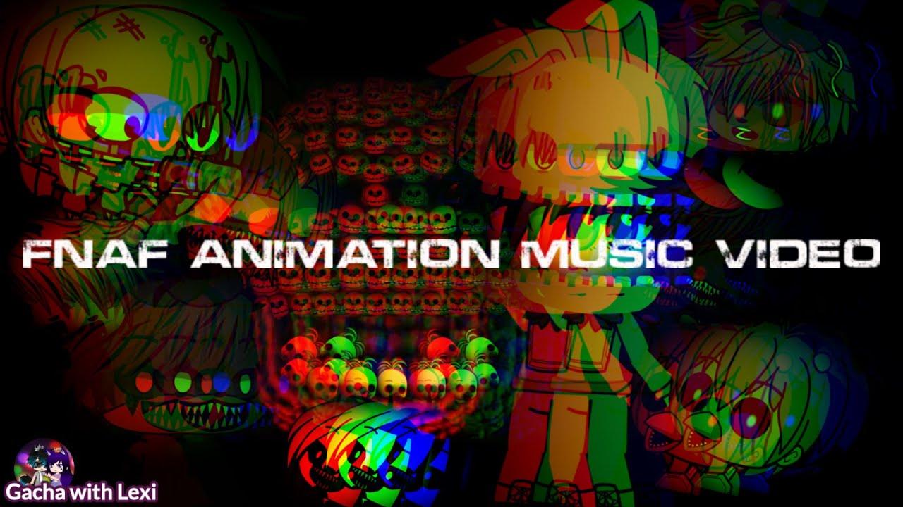 FNAF Song Music Box Remix Gacha Animation Music Video