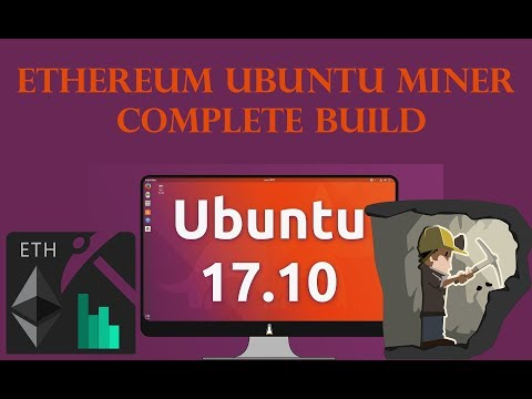Building An Ethereum Mining Rig In Ubuntu 17.10