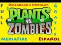 Descargar e instalar Plantas VS Zombies-Gratis-Full-Español-Como Jugar MEDIAFIRE