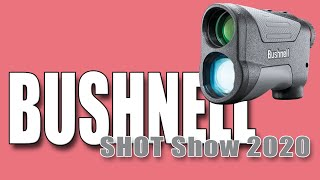 BUSHNELL - Rangerfinders perfect for hunting - Engage - Prime - Nitro - SHOT Show 2020