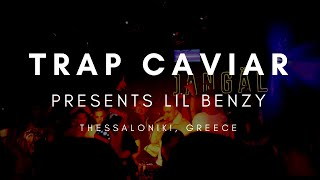 Trap Caviar Presents: Lil Benzy At Jangal NightClub | Thessaloniki, Greece (Official AfterMovie)