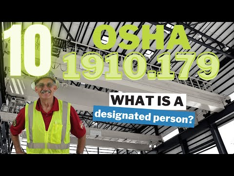 OSHA 1910.179 - 10 - What is a designated person?