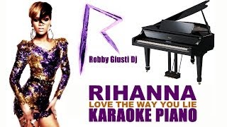 Love the way you lie - Rihanna Piano Version Karaoke
