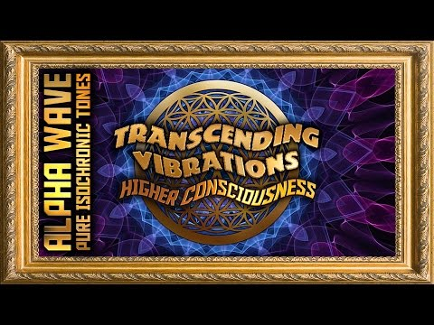 Higher Consciousness (Part 1 - Alpha Wave Pure Tones) Isochronic Tones - 432 Hz Scale