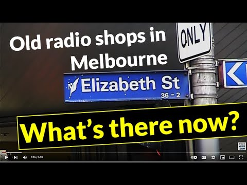 Old electronics and radio shops in Melbourne: Part 1 1960s - 1990s