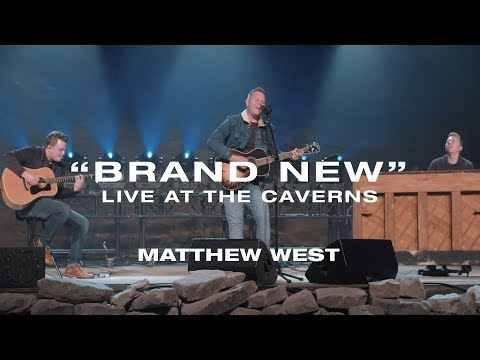 Matthew West - Brand New (Live at The Caverns)