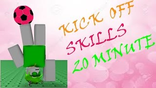 Roblox - Kick Off 20 Minuten INSANE SKILLS AND GOALS MONTAGE