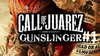Call of Juarez Gunslinger Walkthrough Part 1 No Commentary Let