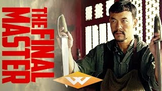THE FINAL MASTER (2017) Official Trailer | Martial Arts Action Movie
