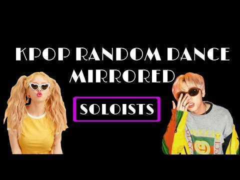 RANDOM KPOP MIRRORED SOLOISTS from YouTube · Duration:  53 minutes 41 seconds
