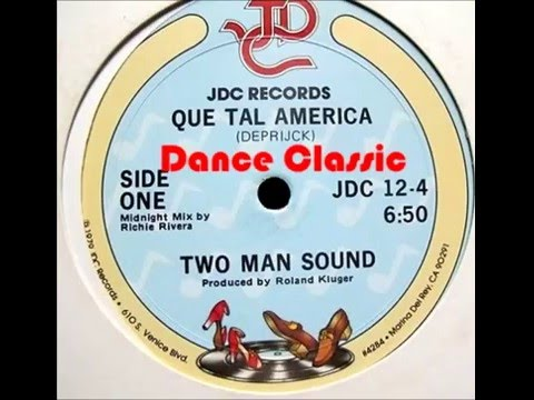 Two Man Sound  Que Tal America A Richie Rivera 12 Midnight Mix