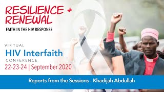 HIV Interfaith Conference 2020 - Session 6 - Reports from Conference - Khadijah Abdullah