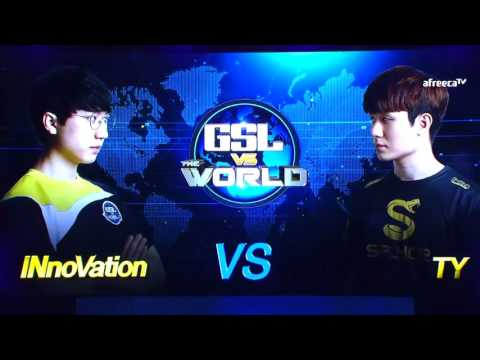 [GSL vs. the World 2017] Grand Finals INnoVation vs TY