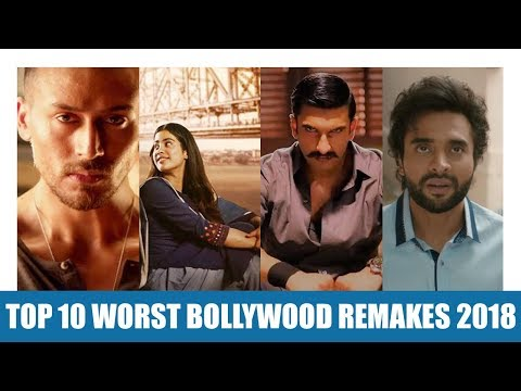Top 10 Worst Bollywood Remake Films of 2018 - YouTube