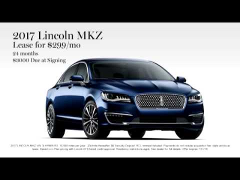 Lincoln Mkz Lease >> Nick Mayer Lincoln Westlake July Sales 2017 Lincoln Mkz Lease For 299 Mo