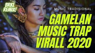 Download Trap Gamelan Tradisional Terbaru 2020 Trap Music Viral