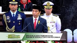 DPR RI - NILAI ARAH PEMERINTAHAN JOKOWOI - JK SESUAI DENGAN 6 TUNTUTAN REFORMASI