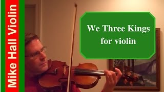 We Three Kings for Violin