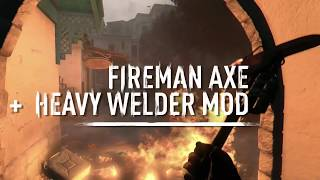DYING HIGHLIGHT: Fireman Axe + Heavy Welder Mod