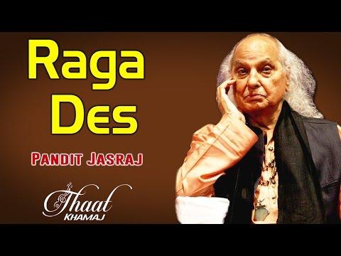Raga Des | Pandit Jasraj (Album: Thaat Khamaj)
