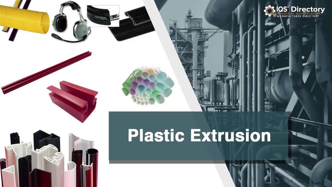 Plastic Extrusion Manufacturers Suppliers | IQS Directory