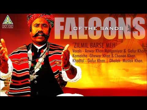 Zilmil Barse Meh | Falcons of the Sands | Vocals: Anwar Khan Manganiyar & Gafur Khan