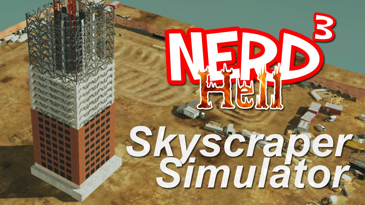 Nerd³'s Hell    Skyscraper Simulator