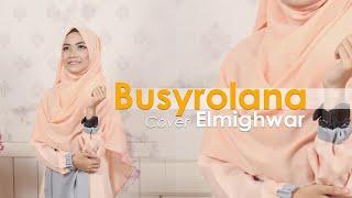 Download Lagu Busyrolana Cover El mighwar mp3