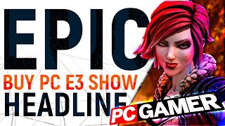 SELLOUT?! | Epic E3 Conflict of Interest As EGS Sponsors PC Gaming Event To Announce Exclusives