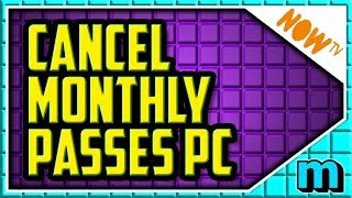 HOW TO CANCEL NOW TV MONTHLY PASS (EASY) - Now TV Cancel Cinema Pass and Entertainment Pass