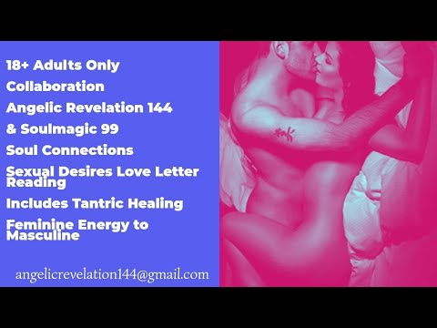 🔥Twin Flames🔥Sexual Desires Love Letter Reading DM & DF Tantric Healing