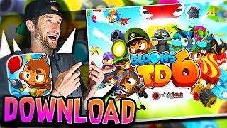 BTD 6 DOWNLOAD!!!  ::  BLOONS TD 6 is OUT!!