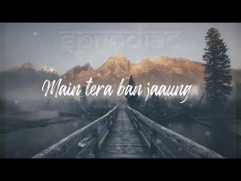 kabir-singh:-tera-ban-jaunga-full-lyrical-video-|-tulsi-kumar,-akhil-sacdeva