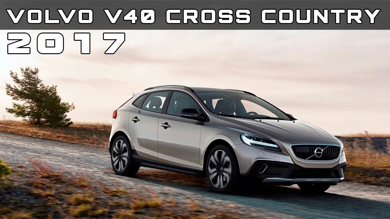 2017 volvo v40 cross country review rendered price specs release date youtube. Black Bedroom Furniture Sets. Home Design Ideas