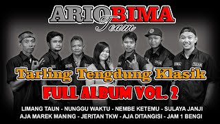 FULL ALBUM VOL. 2 Tarling Tengdung Klasik 2020 (COVER) Bima Team Voc. Santy Amerra