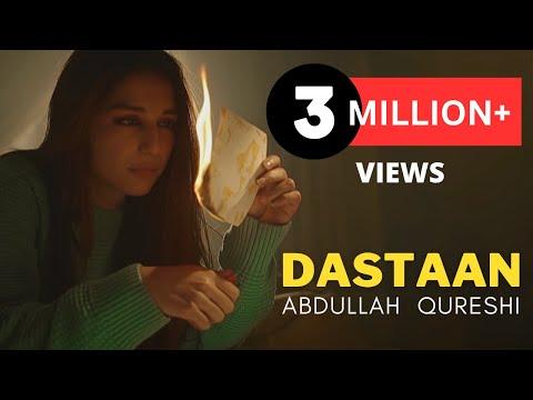 Dastaan - Abdullah Qureshi (Official Music Video)