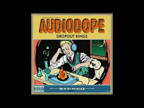 Dropout King's - AudioDope (Official Audio)
