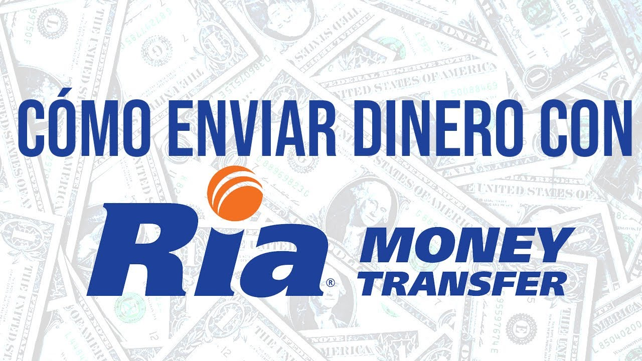 Como Enviar Dinero Con Ria Money Transfer
