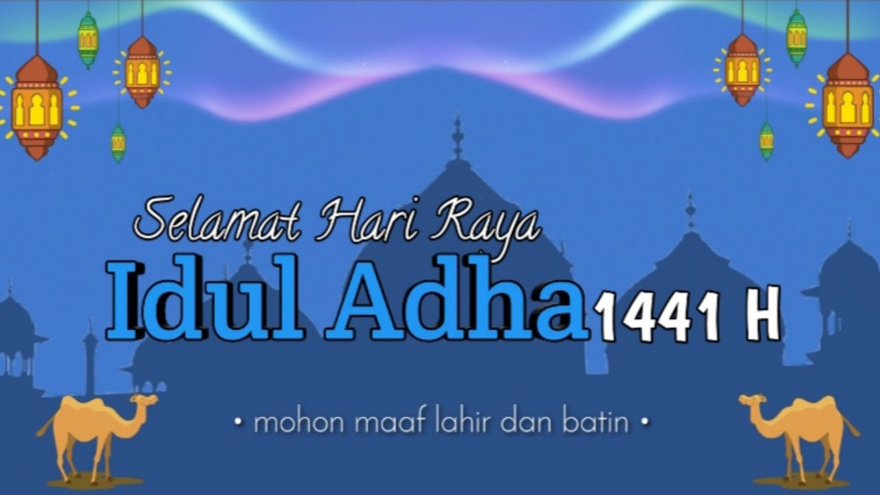 Ucapan Selamat Hari Raya Idul Adha 1441 H Youtube