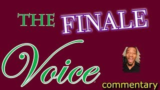 The Voice S.12 Finale performances (commentary)